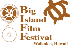 2012 Big Island Film Festival seeking entries