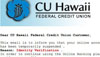 Fake phone calls, emails and text messages preying on CU Hawaii members