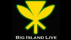 Live multimedia broadcasts on the Big Island begin August 1st