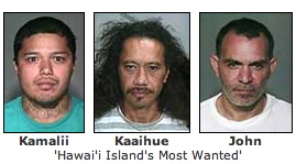 "The most recent edition of the Crime Stoppers television program ""Hawai'i Island's Most Wanted"" highlights a 27-year-old man wanted for abuse, a 43-year-old man wanted for assault and a 41-year-old man wanted on bench warrants.
